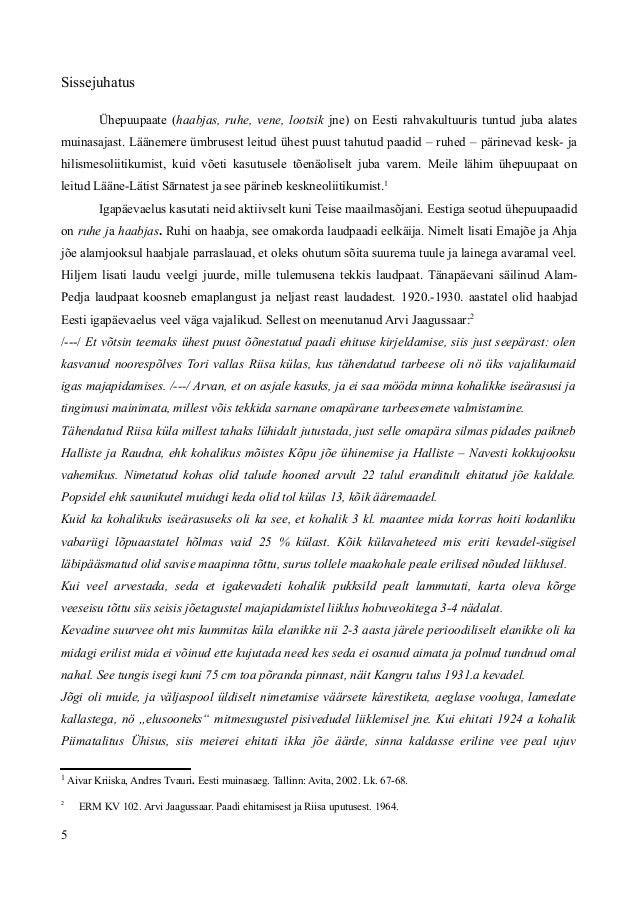 Sissejuhatus Ühepuupaate (haabjas, ruhe, vene, lootsik jne) on Eesti rahvakultuuris tuntud juba alates muinasajast. Läänem...