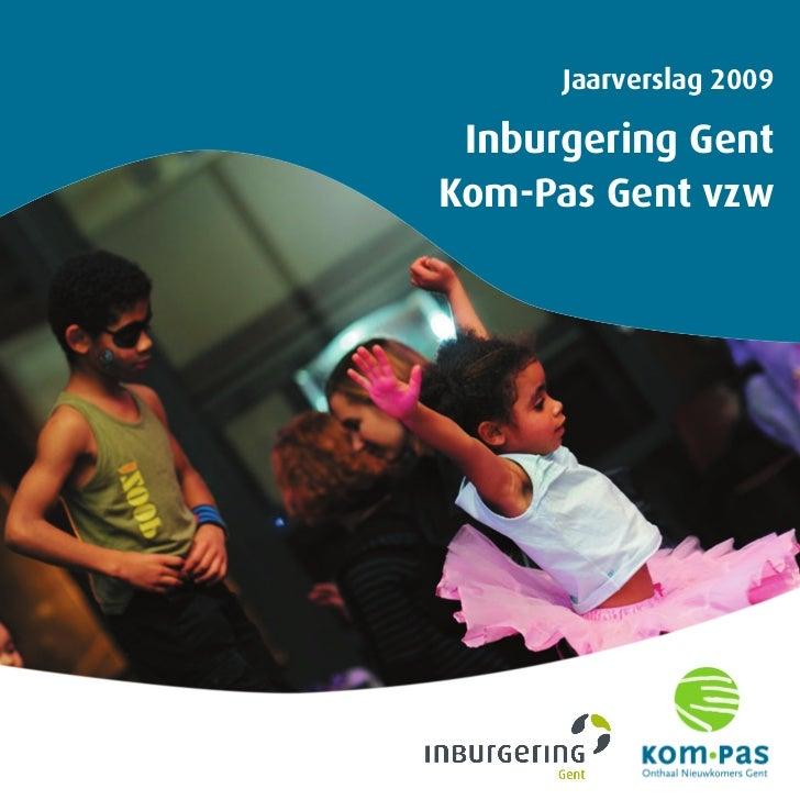 Jaarverslag 2009 Inburgering GentKom-Pas Gent vzw