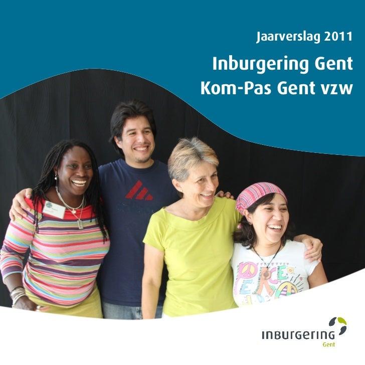 Jaarverslag 2011 Inburgering GentKom-Pas Gent vzw