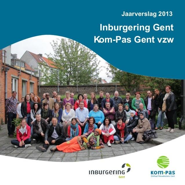 Jaarverslag 2013 Inburgering Gent Kom-Pas Gent vzw