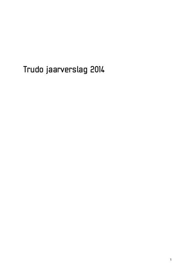 1 Trudo jaarverslag 2014