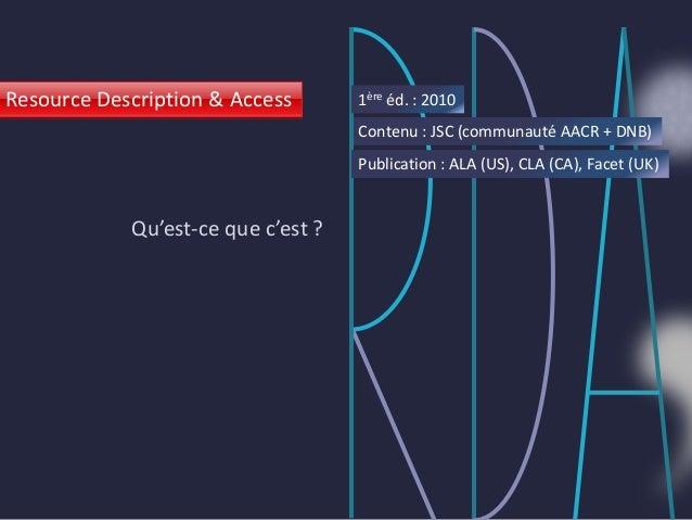 Journées ABES 2014 - session parallèle - RDA vu de l'intérieur Slide 2