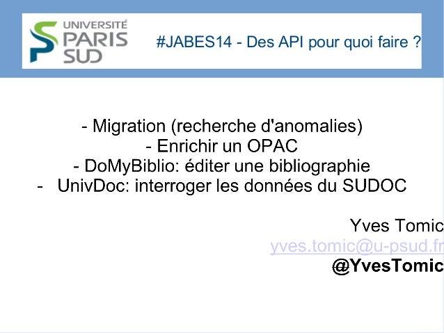 #JABES14 - Des API pour quoi faire?