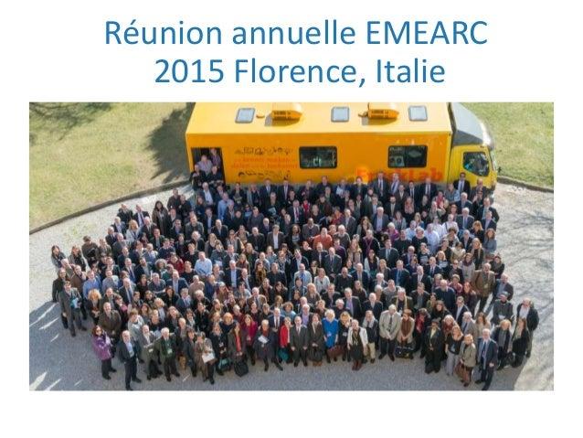 Réunion annuelle EMEARC 2015 Florence, Italie