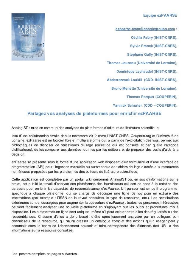 Equipe ezPAARSE ezpaarse-team@googlegroups.com : Cécilia Fabry (INIST-CNRS), Sylvie Franck (INIST-CNRS), Stéphane Gully...