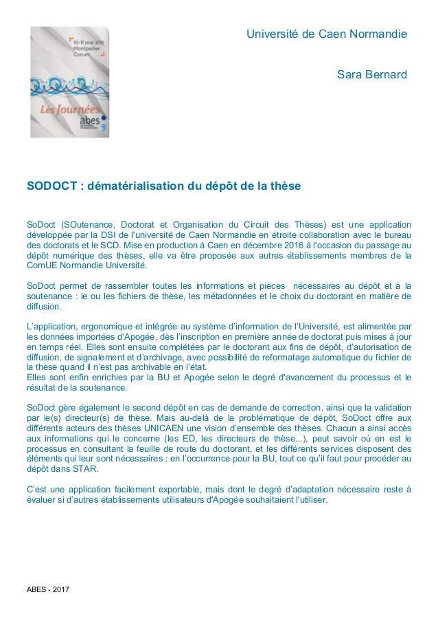 ABES - 2017 Université de Caen Normandie Sara Bernard SODOCT : dématérialisation du dépôt de la thèse SoDoct (SOutenance, ...
