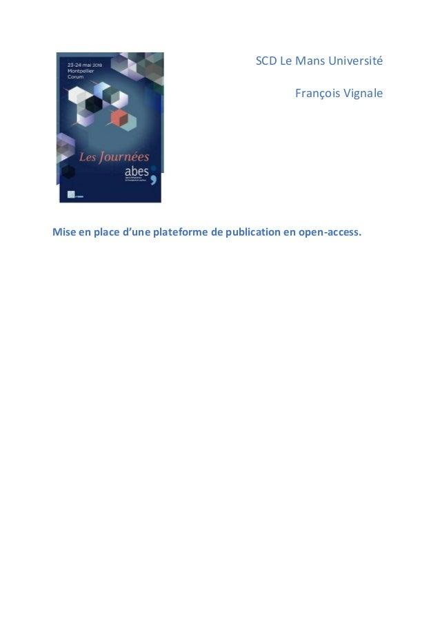 SCD Le Mans Université François Vignale Mise en place d'une plateforme de publication en open-access.