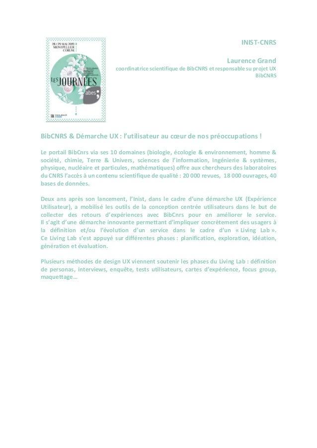INIST-CNRS Laurence Grand coordinatrice scientifique de BibCNRS et responsable su projet UX BibCNRS BibCNRS & Démarche UX ...