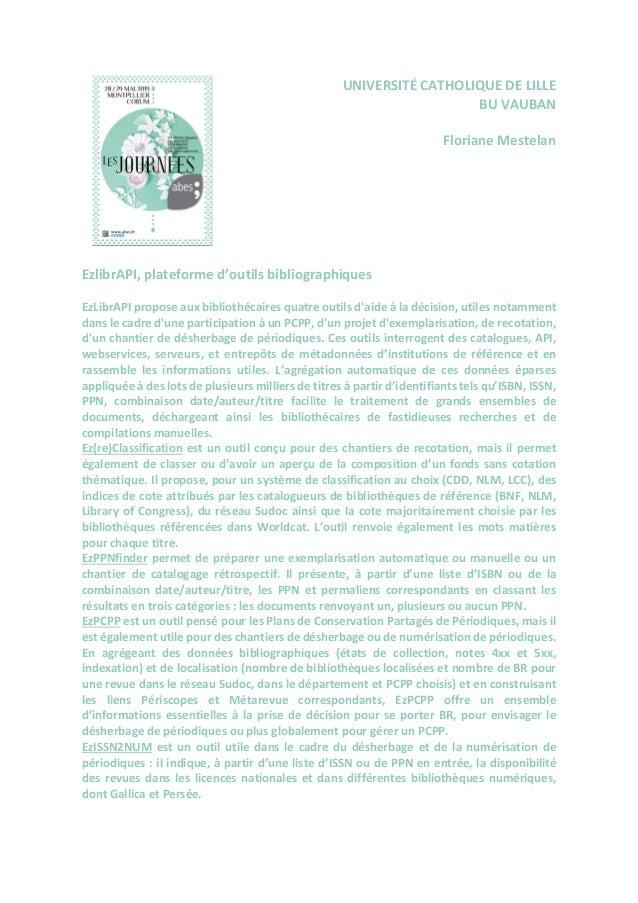UNIVERSITÉ CATHOLIQUE DE LILLE BU VAUBAN Floriane Mestelan EzlibrAPI, plateforme d'outils bibliographiques EzLibrAPI propo...