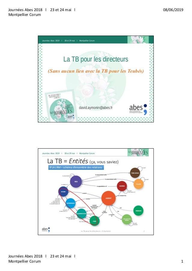 Journées Abes 2018 l 23 et 24 mai l Montpellier Corum 08/06/2019 Journées Abes 2018 l 23 et 24 mai l Montpellier Corum 1 L...