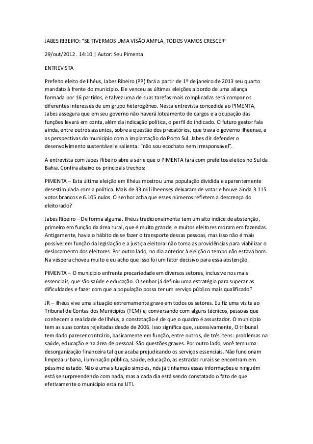 """JABES RIBEIRO: """"SE TIVERMOS UMA VISÃO AMPLA, TODOS VAMOS CRESCER""""29/out/2012 . 14:10   Autor: Seu PimentaENTREVISTAPrefeit..."""