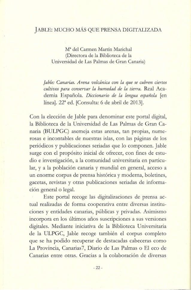 JABLE:  MUCHO MÁS QUE PRENSA DIGITALIZADA  Ma del Carmen Martín Marichal (Directora de la Biblioteca de la Universidad de ...