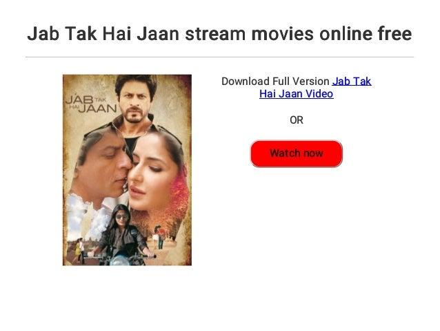 Jab Tak Hai Jaan Stream