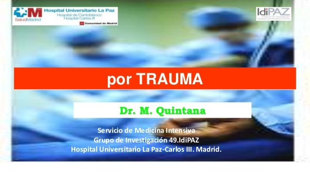 Coagulopatía inducida Servicio de Medicina Intensiva Grupo de Investigación 49.IdiPAZ Hospital Universitario La Paz-Carlos...