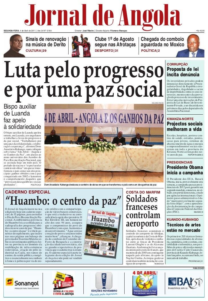 SEGUNDA-FEIRA, 4 de Abril de 2011 | Ano 34 Nº 12164                    Director: José Ribeiro | Director-Adjunto: Filomeno...