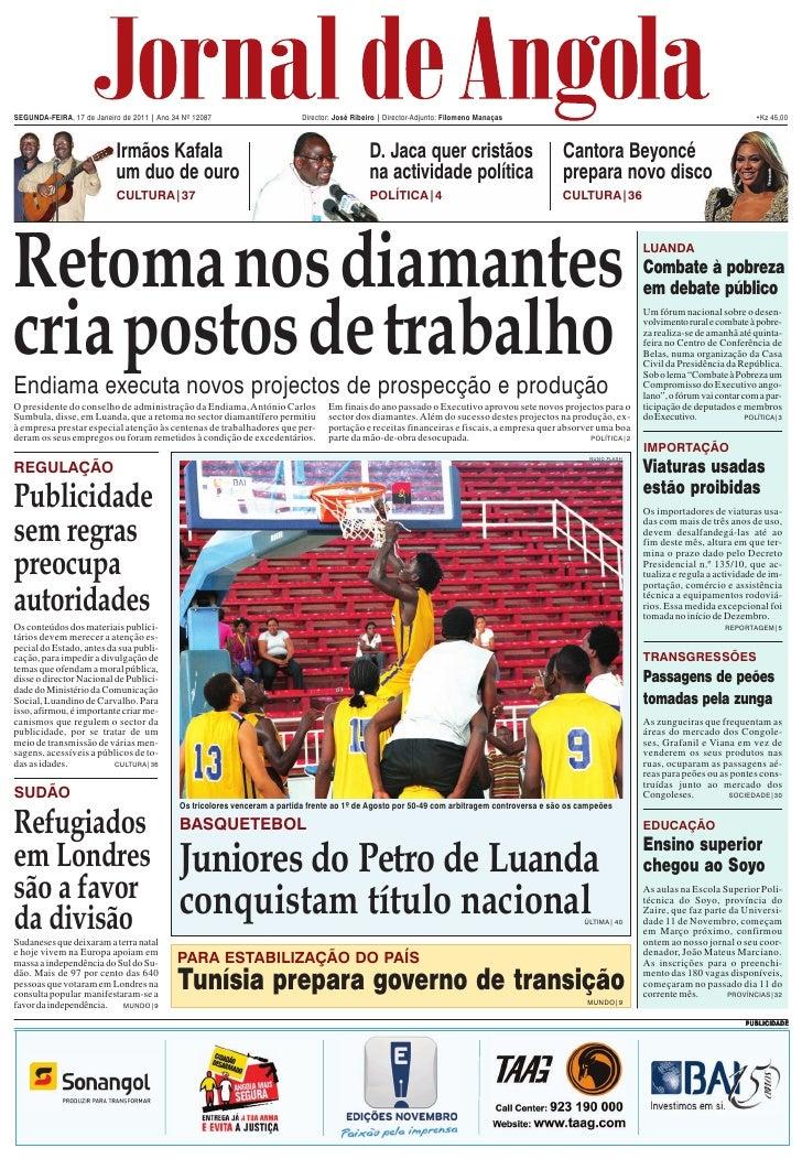 SEGUNDA-FEIRA, 17 de Janeiro de 2011 | Ano 34 Nº 12087                      Director: José Ribeiro | Director-Adjunto: Fil...