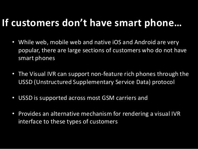"""The Business Case For Visual IVR*** • Decreasing the number of """"zero-outs"""" or agent-assisted calls • Knowing more about th..."""