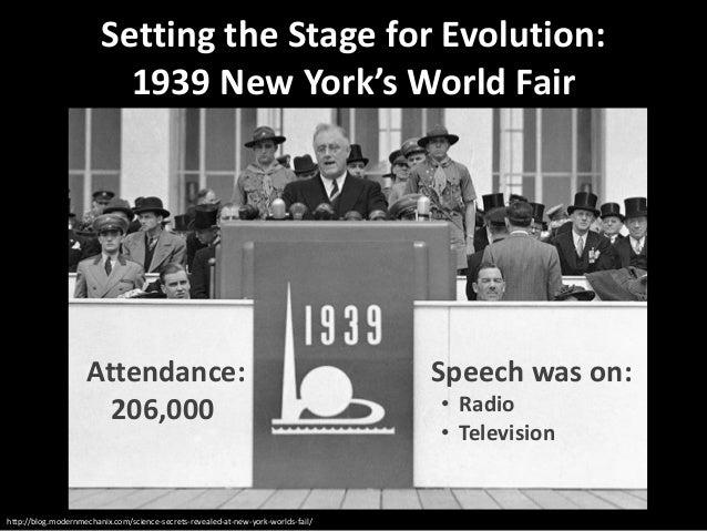 Setting the Stage for Evolution: 1939 New York's World Fair  Attendance: 206,000  http://blog.modernmechanix.com/science-s...