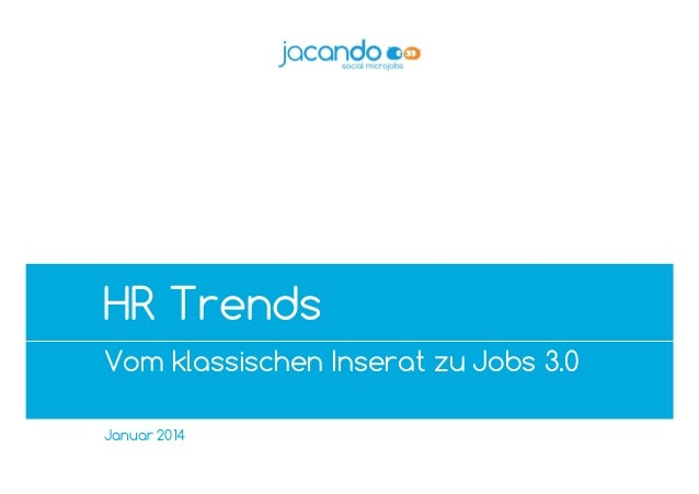 """A4rb_Premium"" – 2012-02_v02 – do not delete this text object! Speech  HR Trends Vom klassischen Inserat zu Jobs 3.0 Janua..."