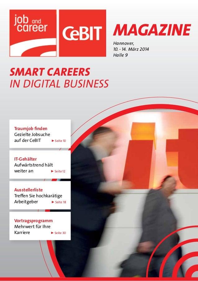 Magazine Hannover, 10.-14. März 2014 Halle 9  SMART CAREERS IN DIGITAL BUSINESS  Traumjob finden Gezielte Jobsuche auf d...
