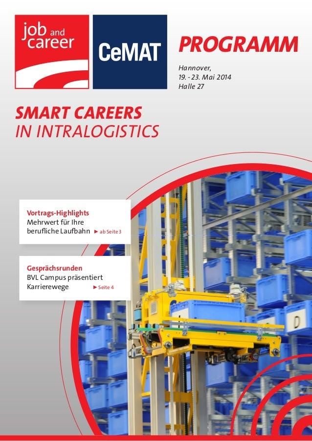 Programm SMART CAREERS IN intralogistics Hannover, 19.-23. Mai 2014 Halle 27 Gesprächsrunden BVL Campus präsentiert Karr...