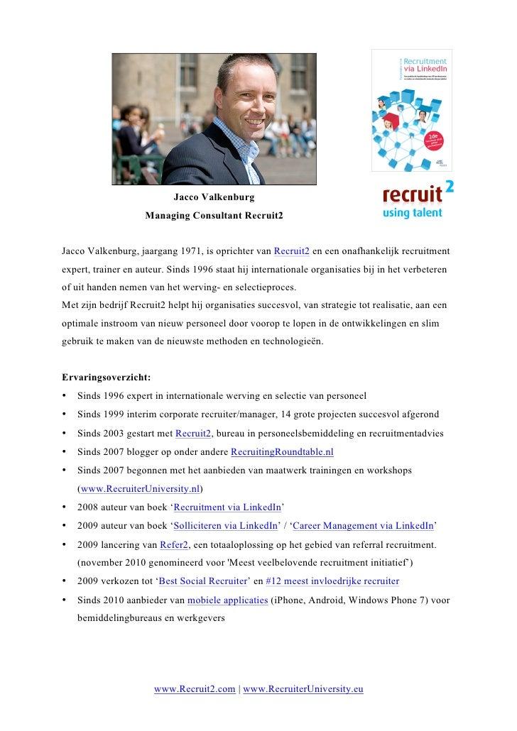 Jacco Valkenburg                    Managing Consultant Recruit2Jacco Valkenburg, jaargang 19...