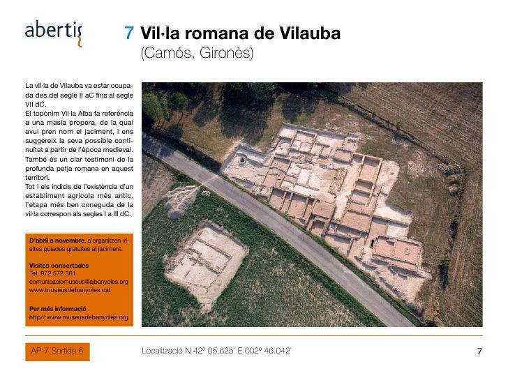 07 Vil·la romana de Vilauba                                           (Camós, Gironès) La vil·la de Vilauba va estar ocupa...
