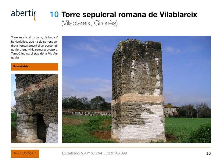 10 Torre sepulcral romana de Vilablareix                                       (Vilablareix, Gironès) Torre sepulcral roma...