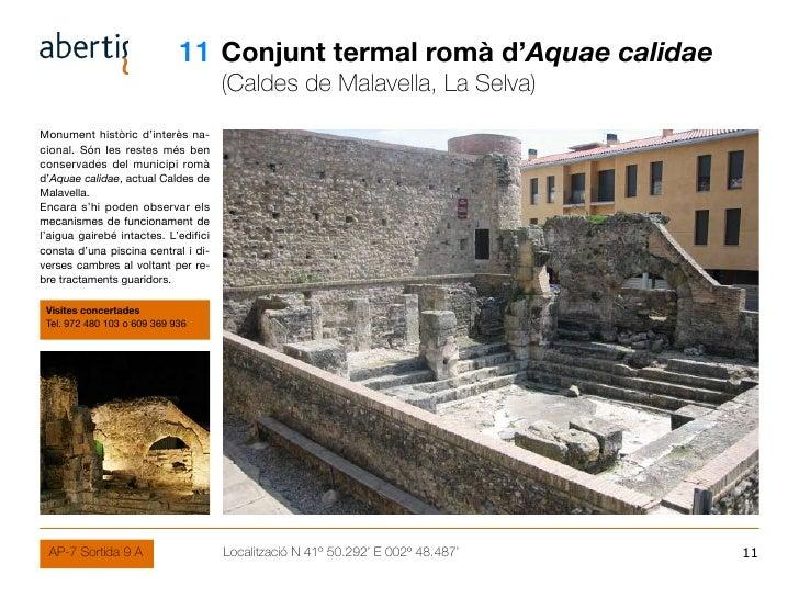 11 Conjunt termal romà d'Aquae calidae                                       (Caldes de Malavella, La Selva) Monument hist...