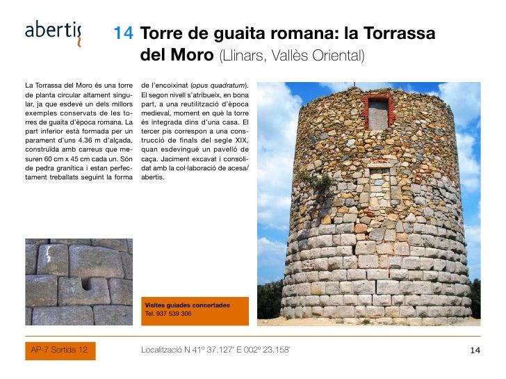 14 Torre de guaita romana: la Torrassa                                      del Moro (Llinars, Vallès Oriental) La Torrass...
