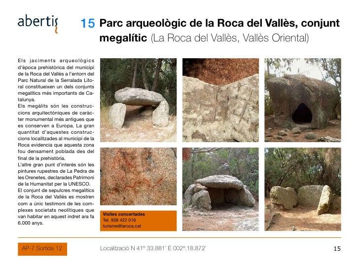 15 Parc arqueològic de la Roca del Vallès, conjunt                                                  megalític (La Roca del...