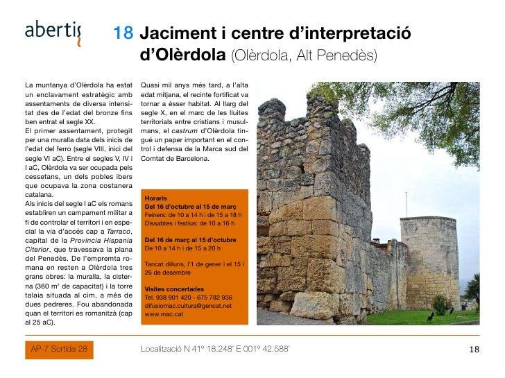 18 Jaciment i centre d'interpretació                                           d'Olèrdola (Olèrdola, Alt Penedès) La munta...