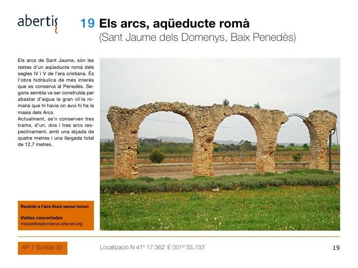 19 Els arcs, aqüeducte romà                                         (Sant Jaume dels Domenys, Baix Penedès) Els arcs de Sa...