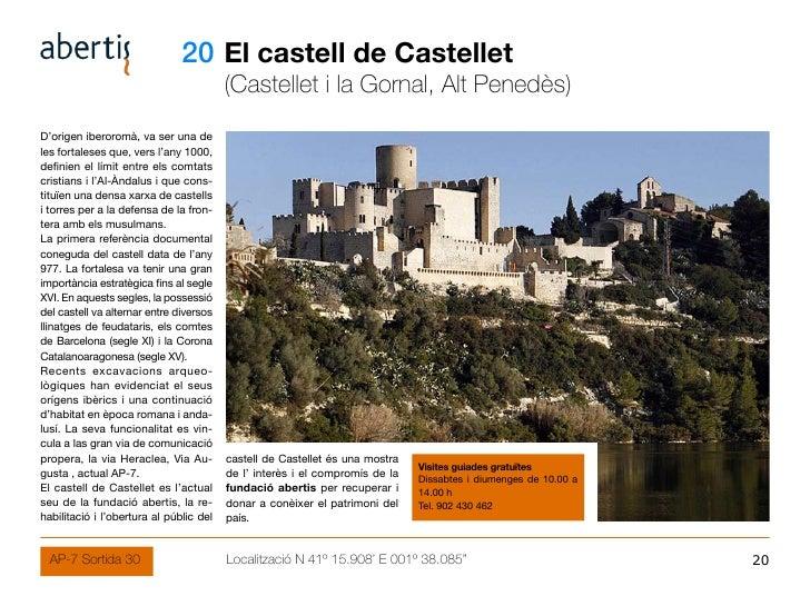 20 El castell de Castellet                                          (Castellet i la Gornal, Alt Penedès) D'origen iberorom...