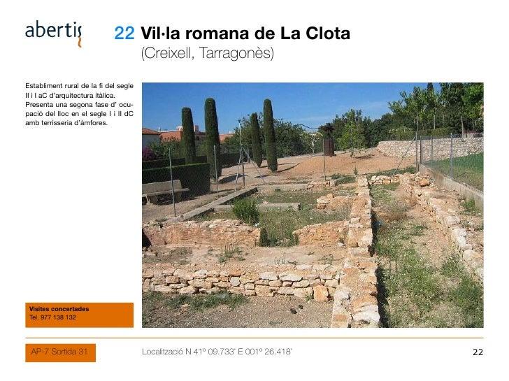 22 Vil·la romana de La Clota                                        (Creixell, Tarragonès) Establiment rural de la fi del ...