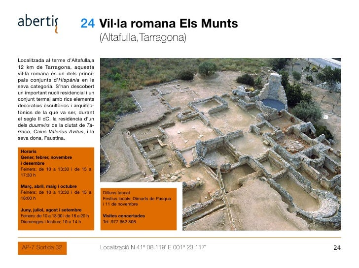 24 Vil·la romana Els Munts                                          (Altafulla,Tarragona) Localitzada al terme d'Altafulla...