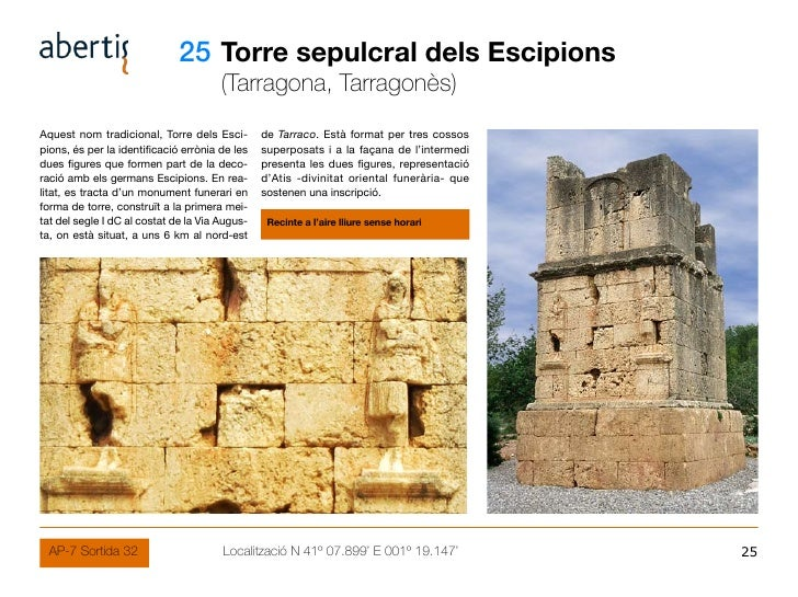 25 Torre sepulcral dels Escipions                                        (Tarragona, Tarragonès) Aquest nom tradicional, T...