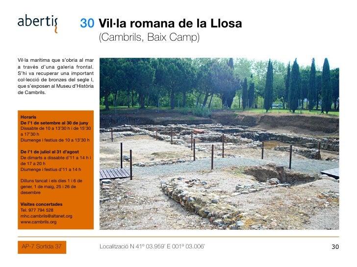 30 Vil·la romana de la Llosa                                        (Cambrils, Baix Camp) Vil·la marítima que s'obria al m...