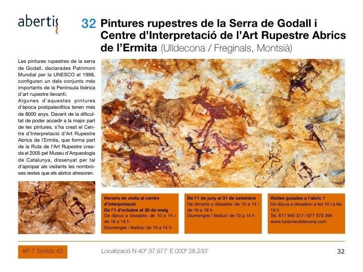 32 Pintures rupestres de la Serra de Godall i                                        Centre d'Interpretació de l'Art Rupes...