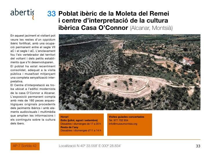 33 Poblat ibèric de la Moleta del Remei                                       i centre d'interpretació de la cultura      ...