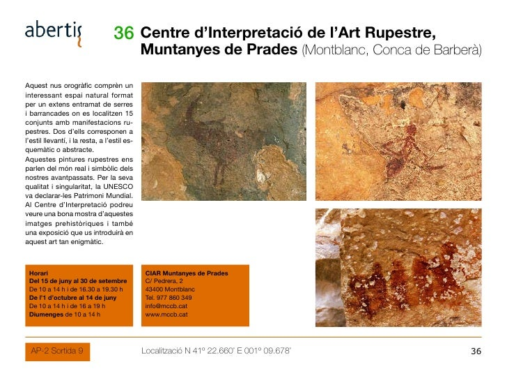 36 Centre d'Interpretació de l'Art Rupestre,                                               Muntanyes de Prades (Montblanc,...