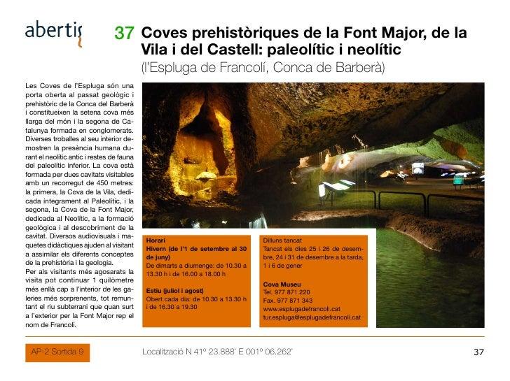 37 Coves prehistòriques de la Font Major, de la                                            Vila i del Castell: paleolític ...