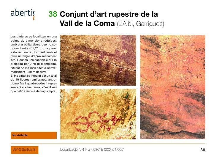 38 Conjunt d'art rupestre de la                                           Vall de la Coma (L'Albi, Garrigues) Les pintures...