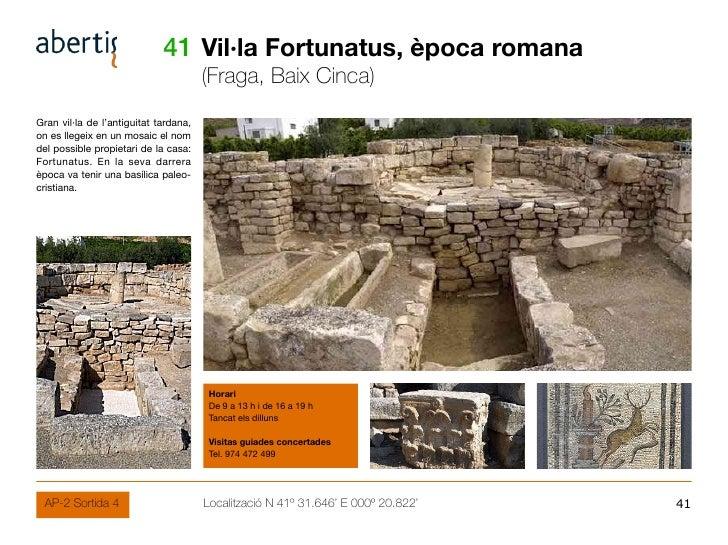 41 Vil·la Fortunatus, època romana                                        (Fraga, Baix Cinca) Gran vil·la de l'antiguitat ...