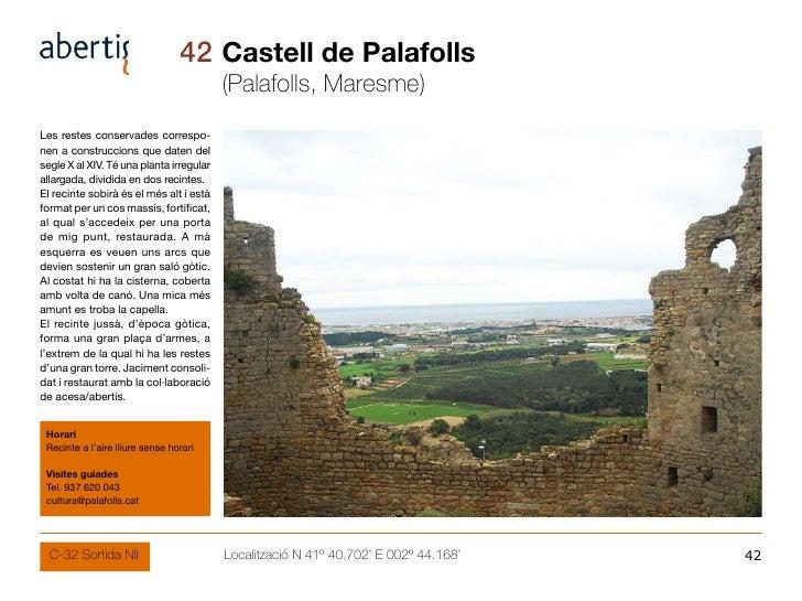42 Castell de Palafolls                                           (Palafolls, Maresme) Les restes conservades correspo- ne...