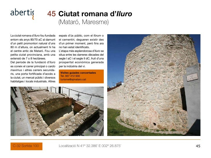 45 Ciutat romana d'Iluro                                           (Mataró, Maresme) La ciutat romana d'Iluro fou fundada ...