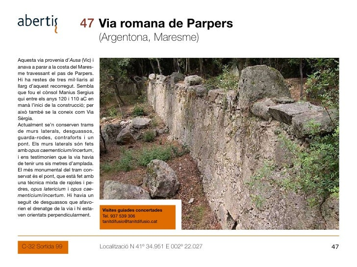 47 Via romana de Parpers                                         (Argentona, Maresme) Aquesta via provenia d'Ausa (Vic) i ...