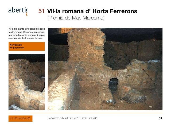 51 Vil·la romana d' Horta Ferrerons                                      (Premià de Mar, Maresme) Vil·la de planta octogon...