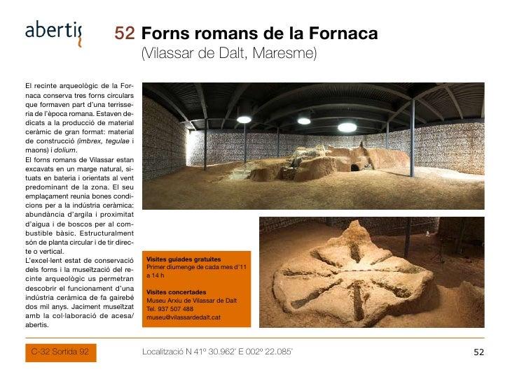 52 Forns romans de la Fornaca                                          (Vilassar de Dalt, Maresme) El recinte arqueològic ...