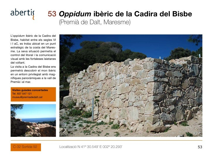 53 Oppidum ibèric de la Cadira del Bisbe                                        (Premià de Dalt, Maresme) L'oppidum ibèric...